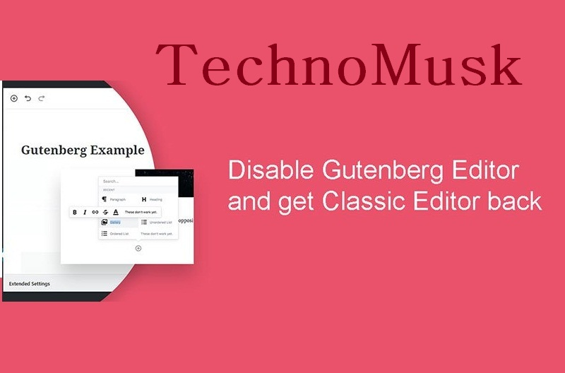 Disable-Gutenberg-Editor-on-WordPress-5.0-get-Classic-Editor-back