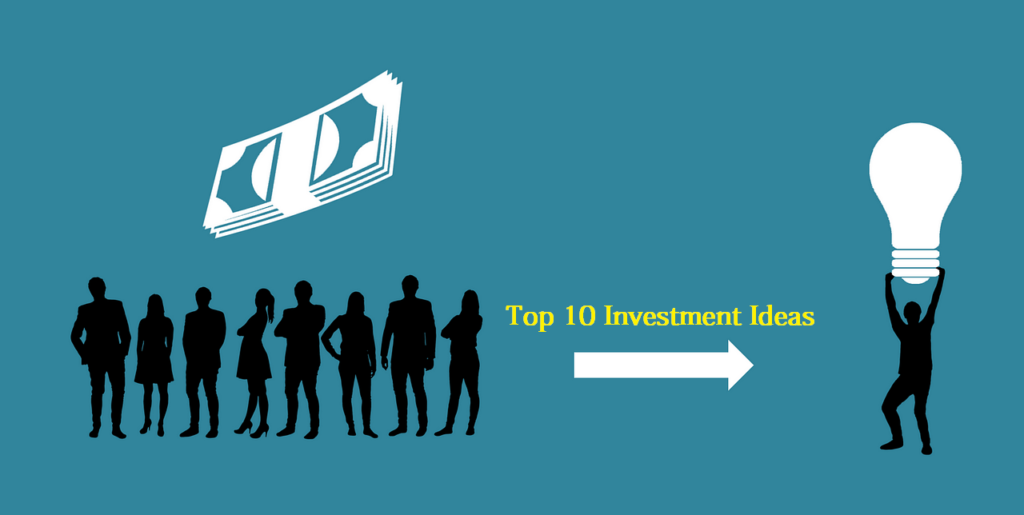 Top 10 Investment Ideas in India