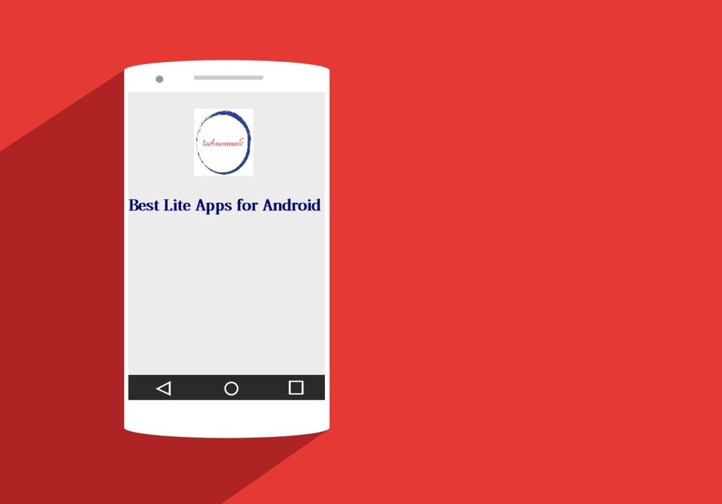 Best Lite Apps for Android