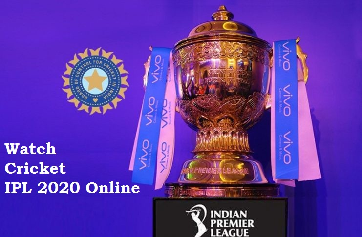 Watch Cricket IPL 2020 Online