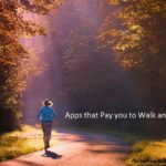 Apps that Pay to Walk and Run
